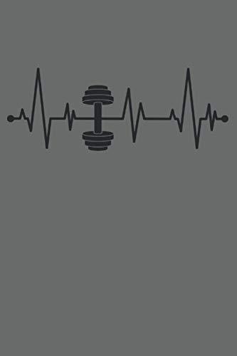 Hantel Kurzhantel Herzschlag EKG Fitness Home Gym Workout: NOTIZBUCH - Lustiges Herzschlag Kurzhantel Fitness Design - A5 (6x9) - 120 Seiten - LINIERT ... Geburtstag, Gedanken, Idee, Trainingsplan