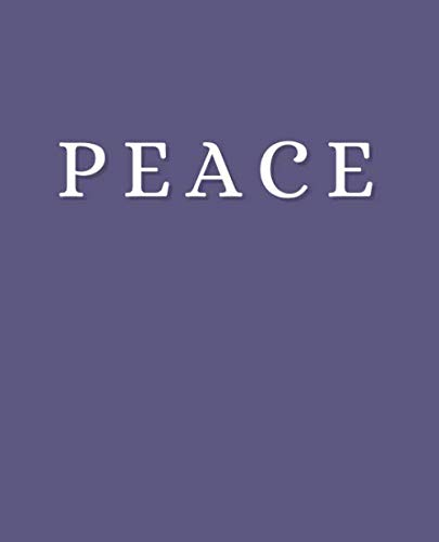 Peace: An Exquisite Decorative Book to Stack on Coffee Tables & Bookshelves – Perfect For Interior Design Decor & Home Staging (Powerful Inspirational Words in Shades of Biloba Flower)