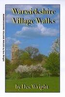 Warwickshire Village Walks: Ten Short Circular Village Walks - 4 to 9 Miles Long (Short Circular Walks Series)