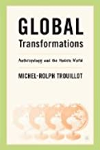 Global Transformations Anthropology & the Modern World