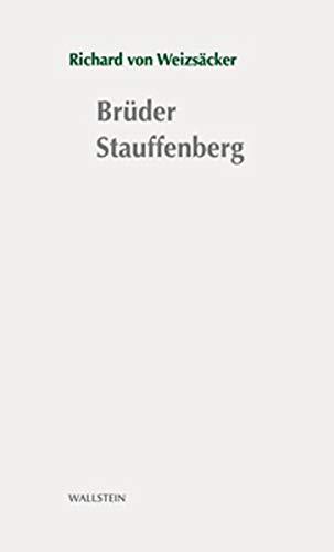 Brüder Stauffenberg: Stuttgarter Stauffenberg-Gedächtnisvorlesung 2006