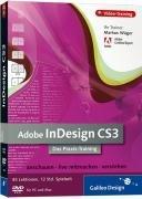 Adobe InDesign CS3. Das Praxis-Training auf DVD