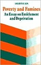 Poverty and Famines: An Essay on Entitlement and Deprivation by Amartya Sen (1983-01-20)