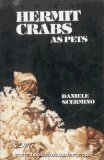 Hermit Crabs as Pets (Mini Pet Reference Series No. 4)