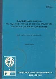 Zusammenhänge zwischen raschen atmosphärischen Druckschwankungen, Wetterlage und subjektivem Befinden , Ein Beitrag zum Priblem der Biometeorologie ,
