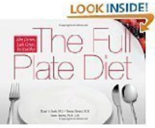 The Full Plate Diet: Slim Down, Look Great, Be Healthy! by Stuart A. Seale, Teresa Sherard and Diana Fleming (Jan 4, 2010) (HARDCOVER SPIRAL)