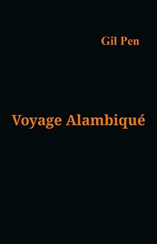 Voyage alambiqué (French Edition)