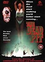 The Dead Pit [DVD]
