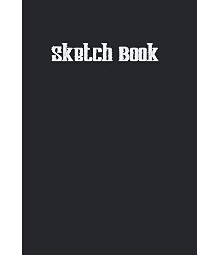 """Sketch Book: Sketchbook For Drawing, 8.5"""" x 11"""" 120 pages (60 sheets), Sketch Pad with White Drawing Paper for Sketching and Doodling."""