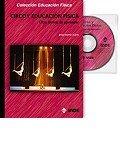 Circo y Educación Física (libro+DVD): Otra forma de aprender: 157 (Educación Física... y Expresión Corporal)
