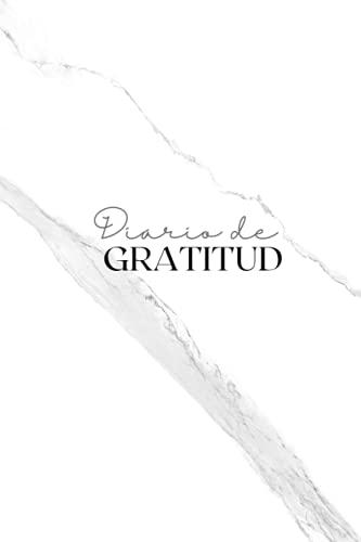 DIARIO DE GRATITUD (Spanish Edition)