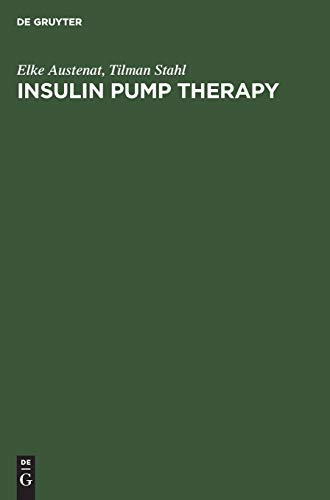 Insulin pump therapy: Indication - Method - Technology