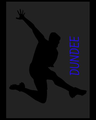 Dundee: 4 Year Diary, Dundee FC Personal Journal, Dundee Football Club, Dundee FC Diary, Dundee FC Planner, Dundee FC
