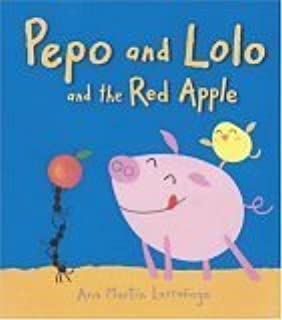 Pepo and Lolo and the Red Apple: Super Sturdy Picture Books