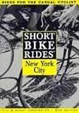 Short Bike Rides in and Around New York City (2nd ed)