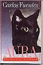 Aura: Bilingual Edition (English and Spanish Edition) Publisher: Farrar, Straus and Giroux