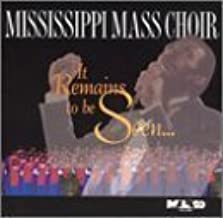 Best it remains to be seen mississippi mass choir Reviews