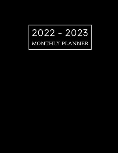 2022-2023 Monthly Planner: Two Year Planner Calendar Schedule Organizer | January 2022 to December 2023 - 24 Months | Black Cover