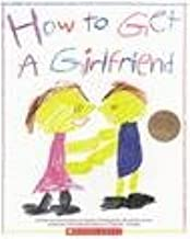 Best how to get a boyfriend for dummies Reviews