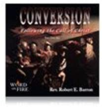 Conversion: Following the Call of Christ by Fr. Robert Barron