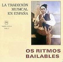 LA TRADICIÓN MUSICAL EN ESPAÑA Vol. 5-OS RITMOS BAILABLES: VARIOS: Amazon.es: Música