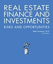 Real Estate Finance and Investments Risks and Opportunities, Fourth Edition