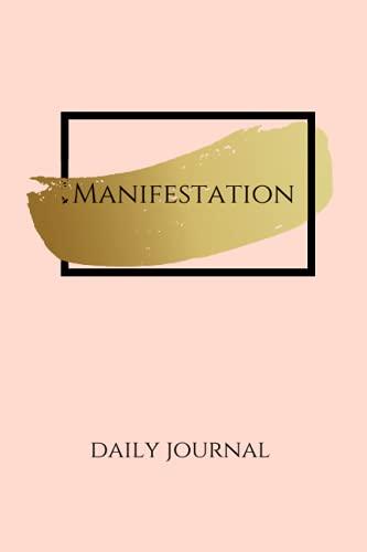 Manifestation Daily Journal