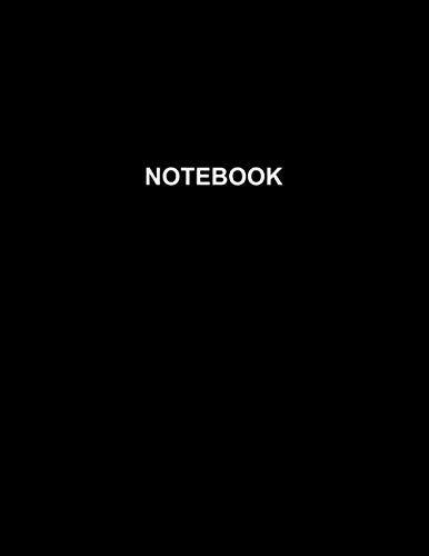 Notebook: Black Cover - Size (8.5 x 11 inches) 120 Pages: Lined Paper