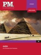 Gizeh - Das Geheimnis der Pyramiden (P.M. Die Wissensedition)
