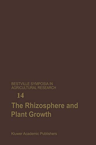 The Rhizosphere and Plant Growth: Papers Presented at a Symposium Held May 8 11, 1989, at the Beltsville Agricultural Research Center (Barc), Beltsville, Maryland