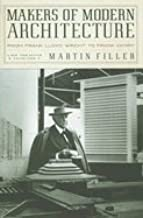 Makers of Modern Architecture (07) by Filler, Martin [Hardcover (2007)]
