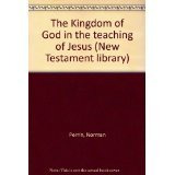 Understanding the teaching of Jesus: Based on the lecture series of Norman Perrin