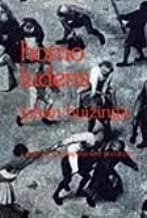Homo Ludens: A Study of the Play-Element in Culture by Johan Huizinga (1971-06-01)