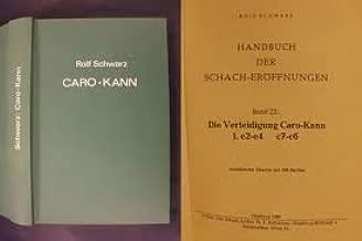 Handbuch Der Schach-Eroffnungen Band 22: Die Verteidigung Caro-Kann