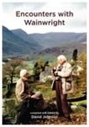 Encounters with Wainwright
