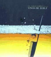 El gran libro de los vinos de Jerez