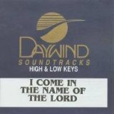 I Come In The Name Of The Lord [Accompaniment/Performance Track] by Made Popular By: Isaacs (2000-05-03)