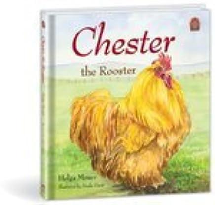 Chester the Rooster: Nadia Gura, Helga Moser: 9780878137206