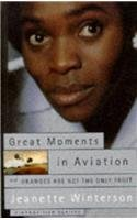 Great Moments in Aviation and Oranges are Not the Only Fruit: Two Filmscripts 009928541X Book Cover