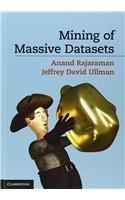 Mining of Massive Datasets by Anand Rajaraman (2014-06-07)