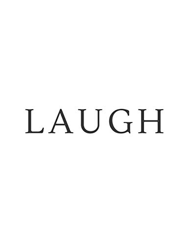 Laugh: A Decorative Book | Perfect for Coffee Tables, Bookshelves, Interior Design & Home Staging (Laugh Book Set - White, Band 5)