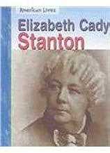 Elizabeth Cady Stanton (American Lives)