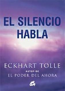 SILENCIO HABLA, EL