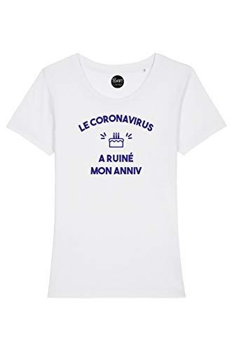 TSHIRT corner Le coronavirus a ruiné Mon Anniversaire - T-Shirt Femme - Confinement - Idée de Cadeau - Humour drôle (Blanc, M)