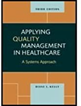 Applying Quality Management in Healthcare (3rd, 11) by Kelly, Diane L [Hardcover (2011)]