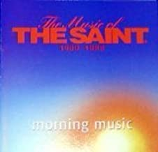 The Music of the Saint 1980-1988 Morning Music by When In Rome, Modern Talking, Limahl, Narada Michael Walden, Time Bandits, Bucks (0100-01-01)