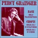 Plays Bach & Chopin by Percy Grainger