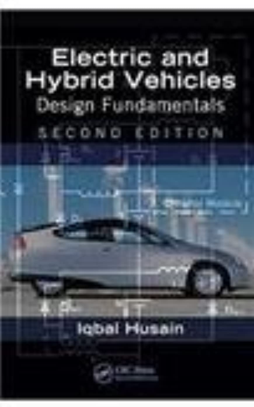 Electric And Hybrid Vehicles: Design Fundamentals, 2Nd Edition