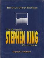 Shape Under the Sheet: The Complete Stephen King Encyclopedia