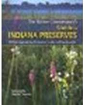 The Nature Conservancy's Guide to Indiana Preserves by Unknown [Quarry Books, 2006] (Paperback) [Paperback]